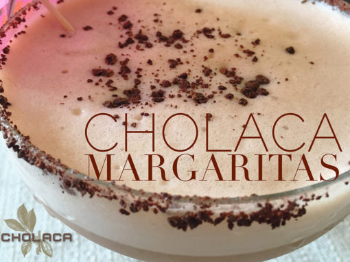 Cholaca Margaritas