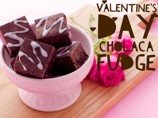 Valentine's Cholaca Fudge