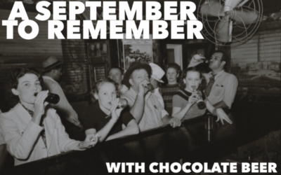 A September to Remember with Chocolate Beer