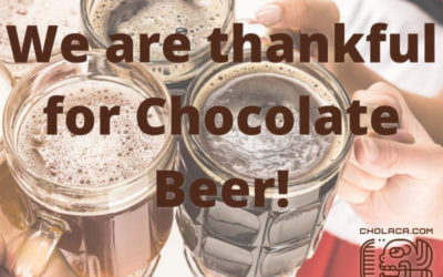 We are Thankful for Chocolate Beer!