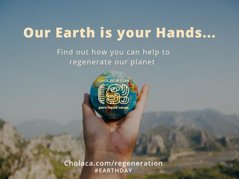 Celebrate Earth Day the Cholaca way!