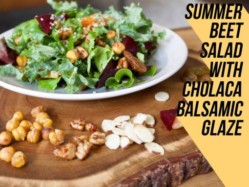 Summer Beet Salad with Cholaca Balsamic Glaze