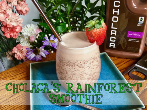 Cholaca's Rainforest Smoothie